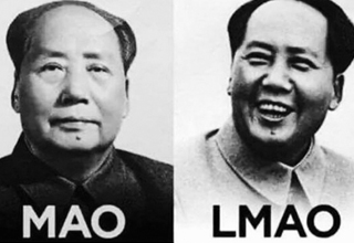 Mao laughing his ass off