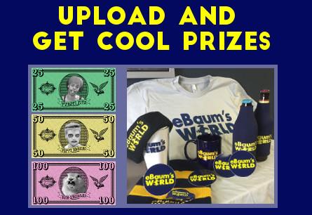 eBaum's World upload for prizes.