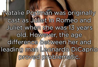 Natalie Portman was cast as Juliet