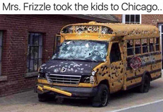 a meme with a school bus full of bullet holes with text about mrs frizzle taking the kids to chicago