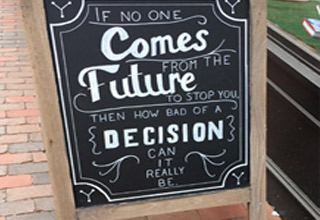 a sign about decisions not being too bad