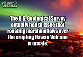 crazy fact about people and volcanos