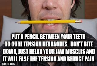 man holding a pencil in his mouth to relieve tension headaches