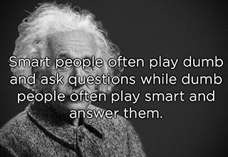 quote about dumb people pretending to be smart