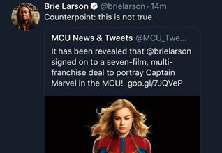 a tweet with a person claiming brie larson was playing captain marvel to which she responded not true