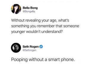 Tweet asking 'without revealing your age what's something you remember but someone younger won't understand' Seth Rogan answered pooping with a phone