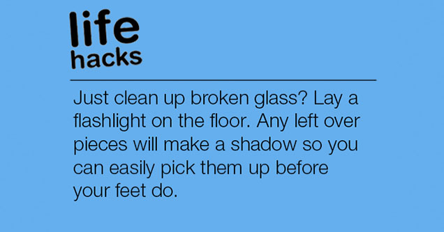 Life hack about cleaning broken glass.