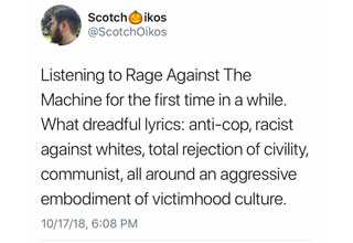 Tweet where guy is talking about Rage Against The Machine Lyrics