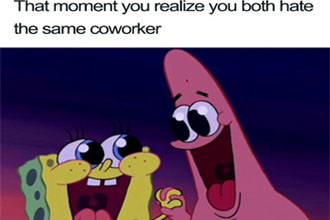 A meme about hating coworkers.