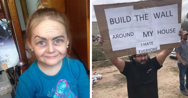 a young girl in make up looks like an old woman and a man holding a sign that says build the wall around my house i hate everyone
