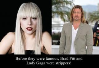 lady gaga and brad pitt were strippers