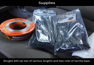 two rolls of gorilla tape and 600 zip ties