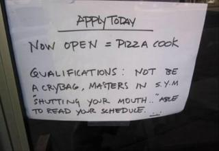funny help wanted sign, must not be a crybag and master in shutting