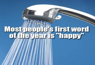 shower head in background. Text reads: Most people's first word of the year is 'happy'
