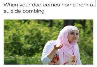 Dank meme of a confused Muslim woman with hijab when your dad comes home from a suicide bombing