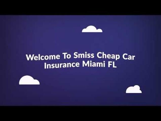 Smiss Cheap Car Insurance In Miami Wow Video Ebaum S World