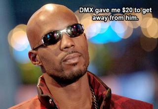 dmx paid a guy 20 to leave him alone