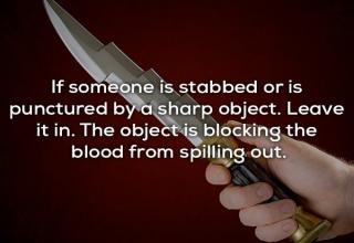 Useful fact about when someone is stabbed - 14 useful facts