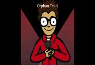 Orphan Tears view on ebaumsworld.com tube online.