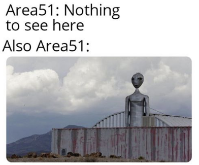 Share your Area 51 memes Thread   NeoGAF