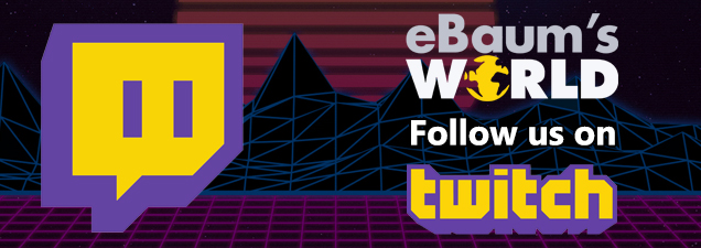 Follow eBaum's World on Twitch