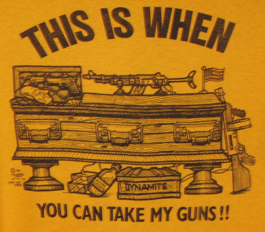 You can take my guns!!