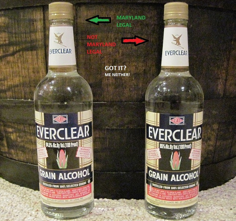 "I'm from Maryland. Last year our control freak politicians banned 190 proof Everclear(95% alcohol) ""for the children"" to ""save lives"". Today I walk into my local liquor store and the shelves are stocked with Everclear! I ask the guy ""Didn't they ban Everclear in Maryland?"" He says ""Yes, the 190 proof. I have the 189 proof"". Libtard politicians! LOL"