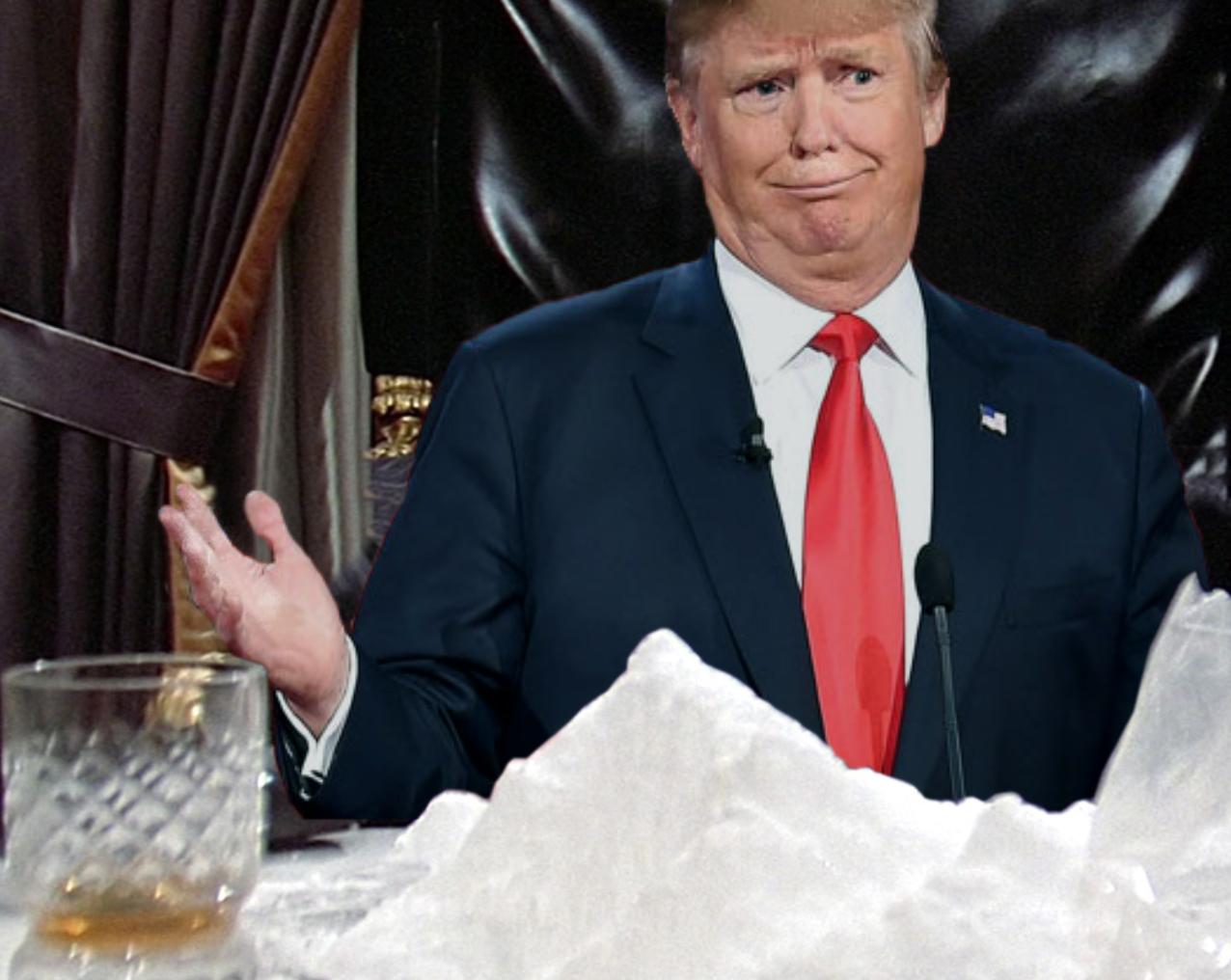 Donald Trump has a tremendous mountain of cocaine.