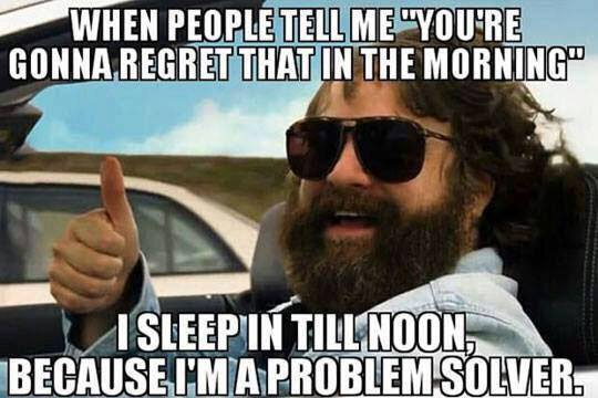 Image of: Offended 19 Funny Inappropriate Meme With Zach Galifianakis About Not Regretting Anything In The Morning Because Family Online Safety Institute 35 Hilariously Inappropriate Memes You Cant Help But Laugh At