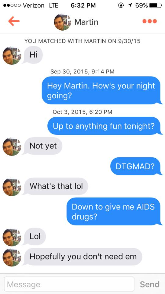 Hero woman gets Tinder-matched with the AIDS drug guy, calls
