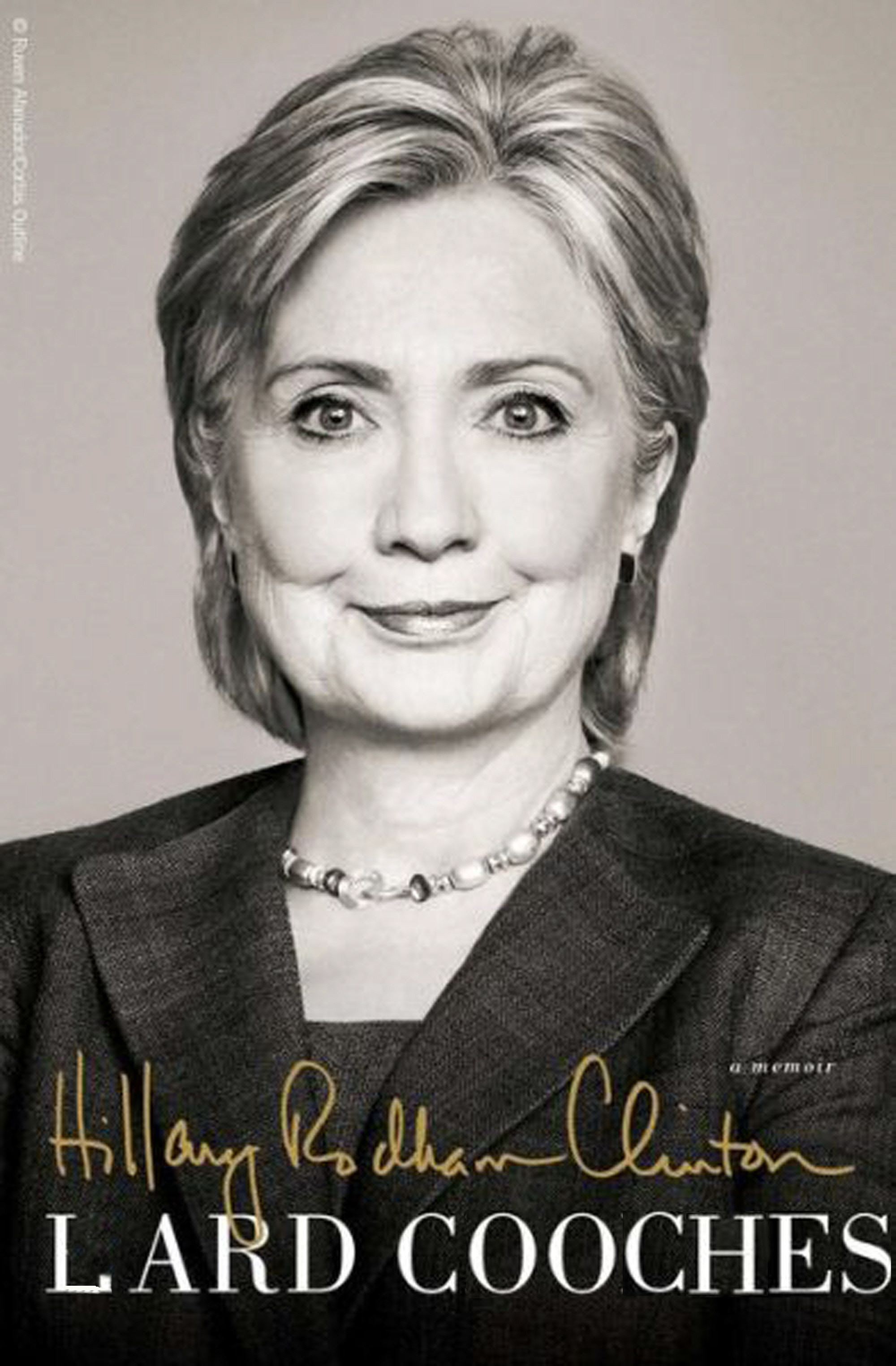 Hillary explains in this book how she acquired the taste for cooch. At first she thought it was just the way Bill tasted but after Huma Abedin, Cheryl Mills, and Susan Rice she knew. Join Hillary as she becomes the tail end of the democrat human centipede in LARD CHOOCHES.