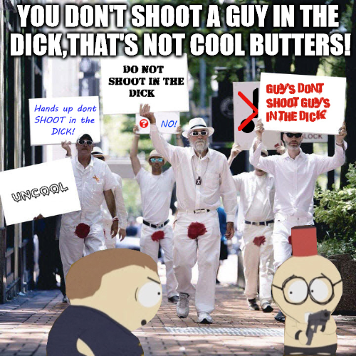 Even Cartman has morals when it comes to shooting a guy in the dick.