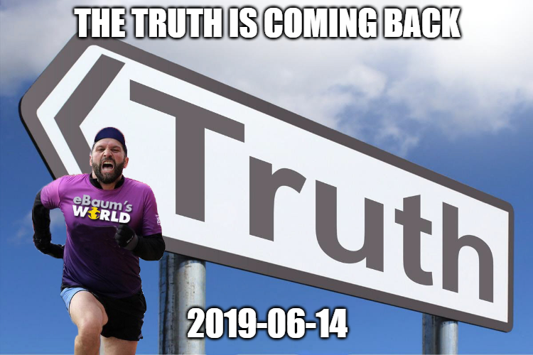 Truth banned until 2019-06-14