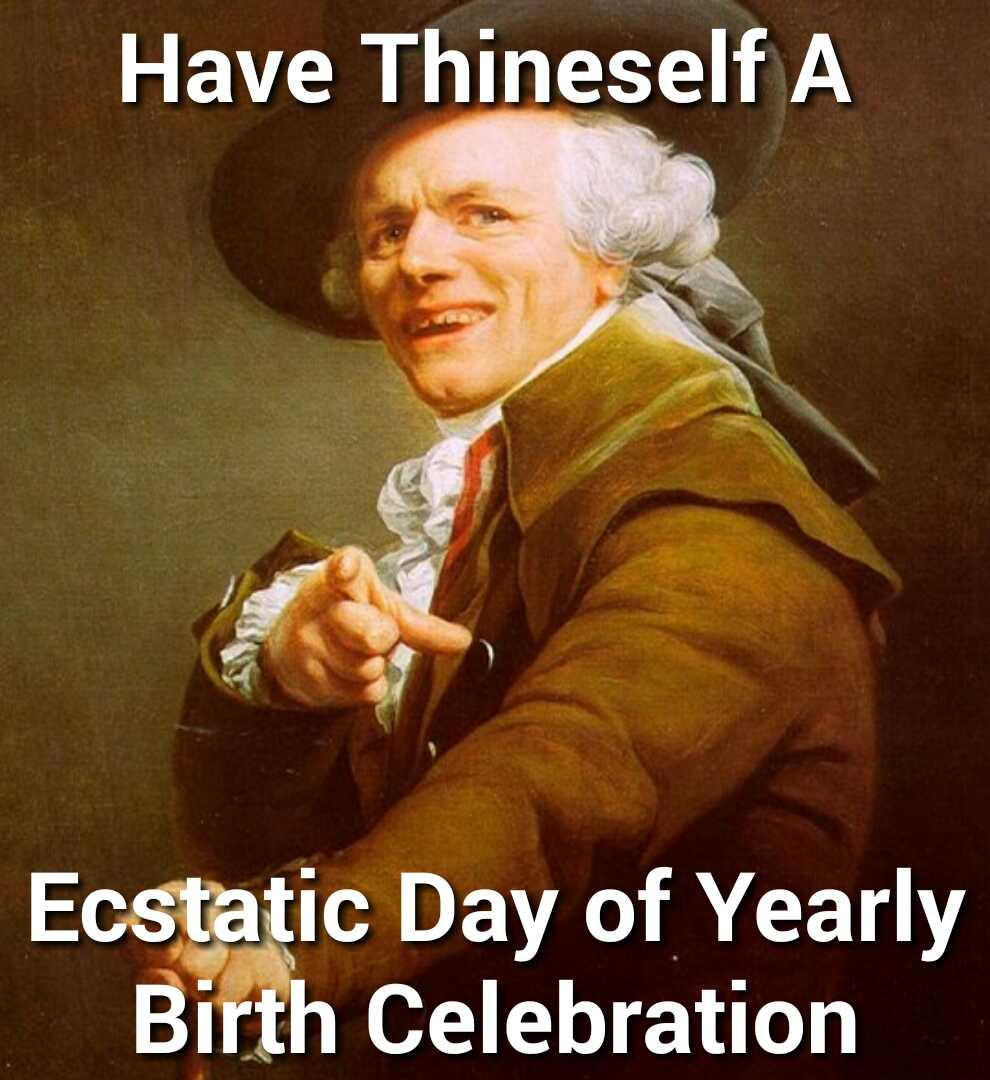23 Happy Birthday Memes That Will Make You Die Inside A Little Funny Gallery