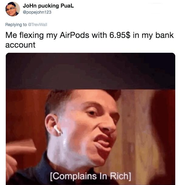 23 AirPod 2 Memes that Will Help You Flaunt Your Wealth