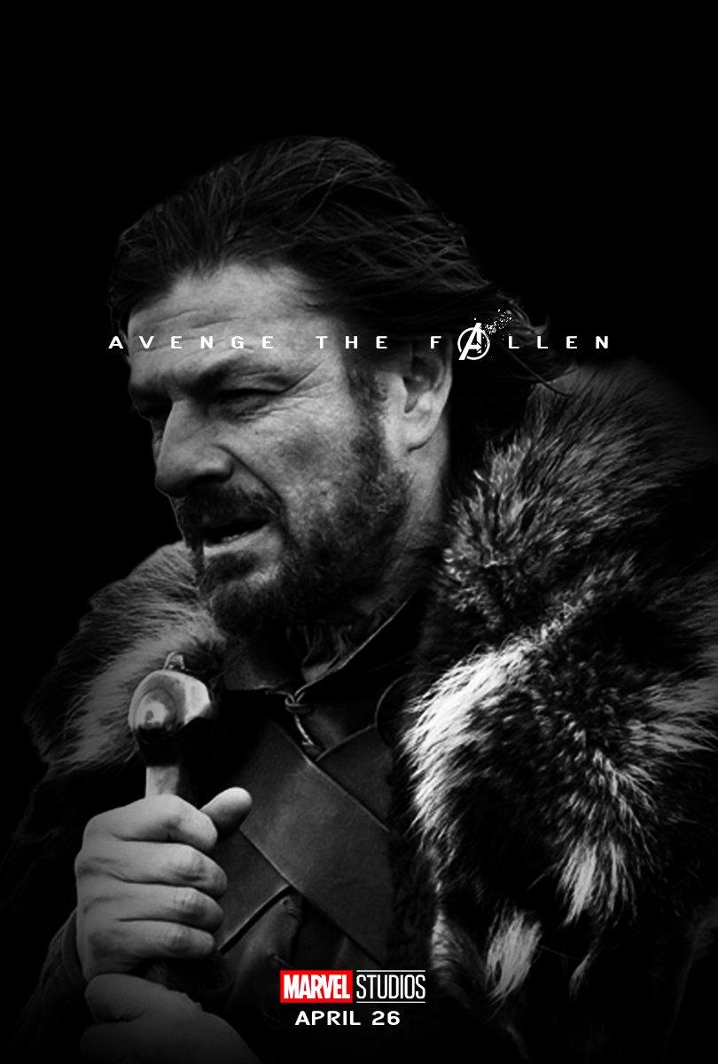 Marvel Avengers Endgame Avenge the Fallen poster 2019 ned stark prepare yourself