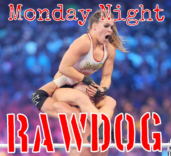 Monday Night Rawdog