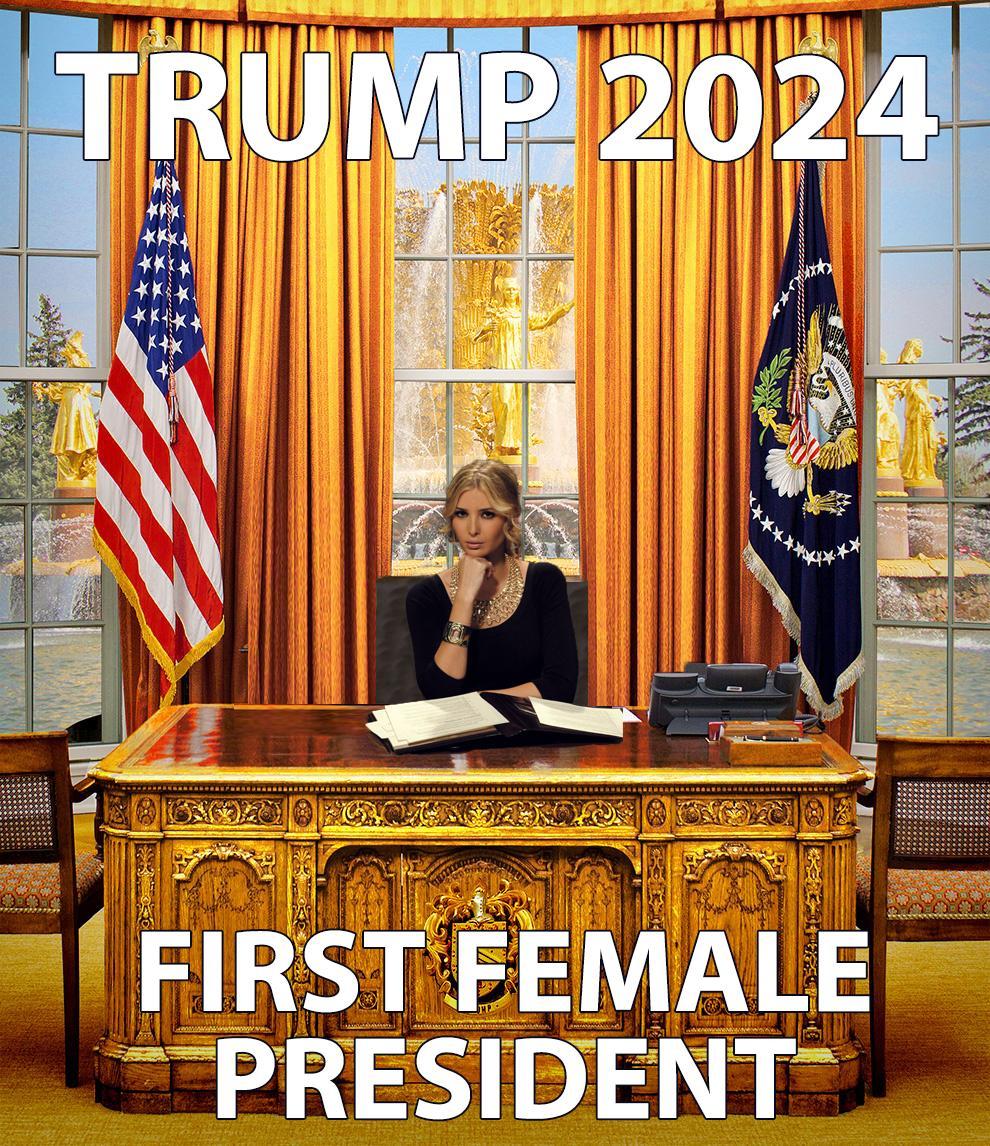 Ivanka for President 2024 - Feels Picture