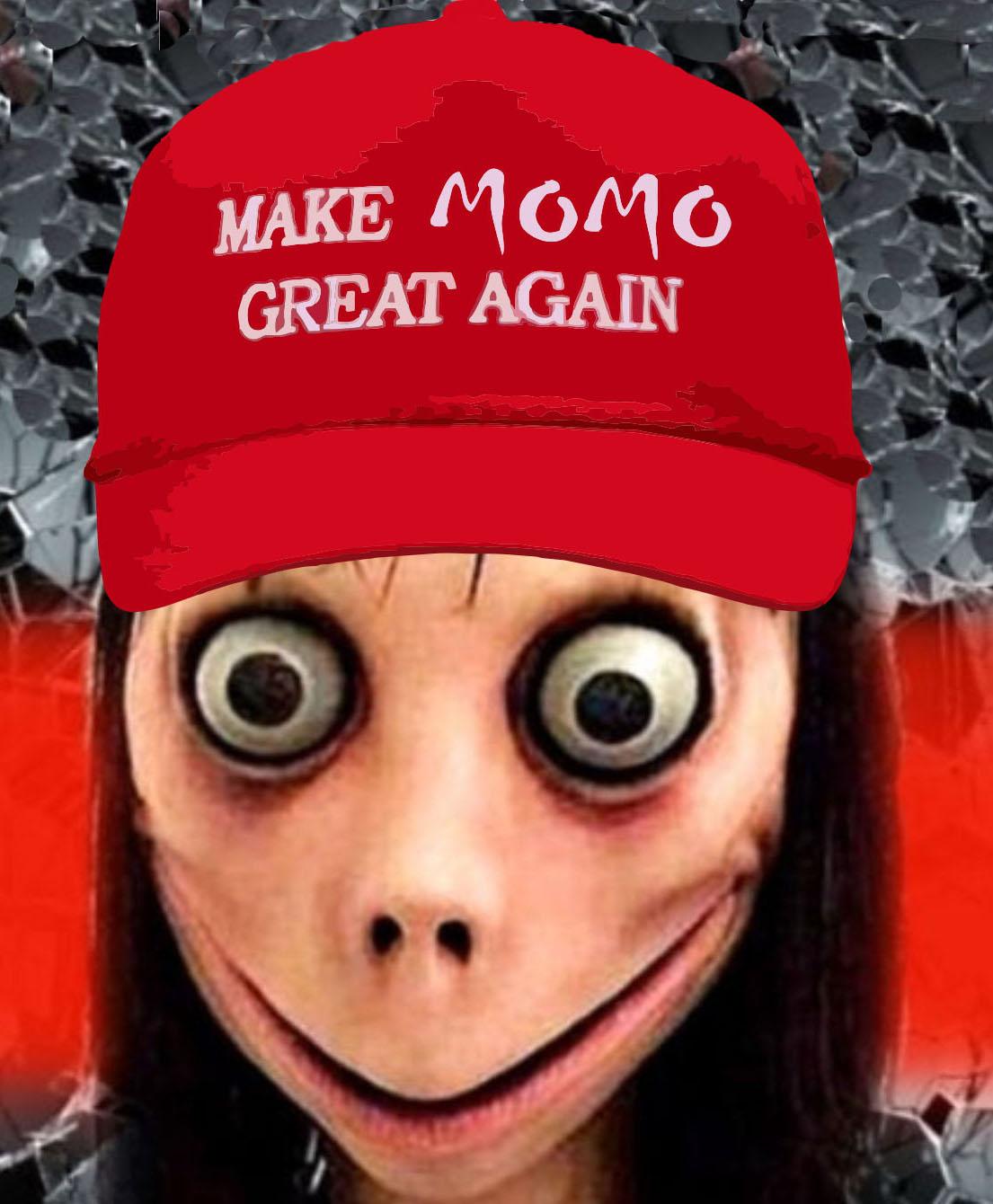 Make Momo Great Again