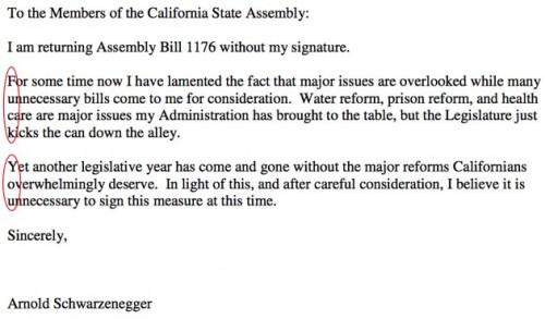 Arnold Schwarzenegger terminates this bill and gives it the middle digit.