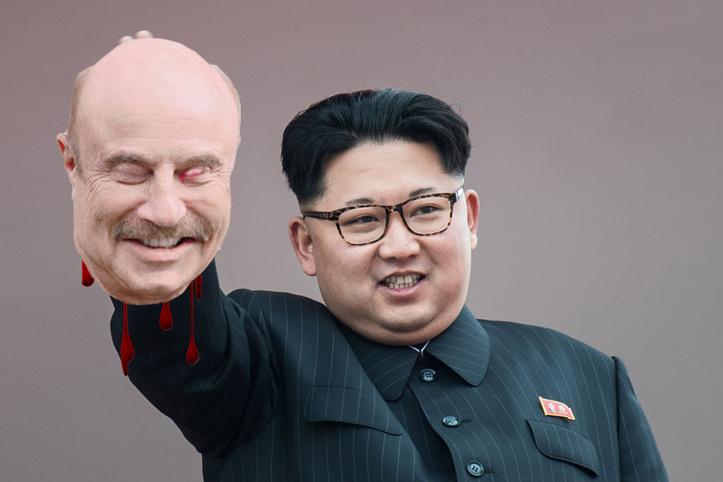 Dr phil thought he could help sort the rift between North Korea and the U.S, Kim didn't agree !