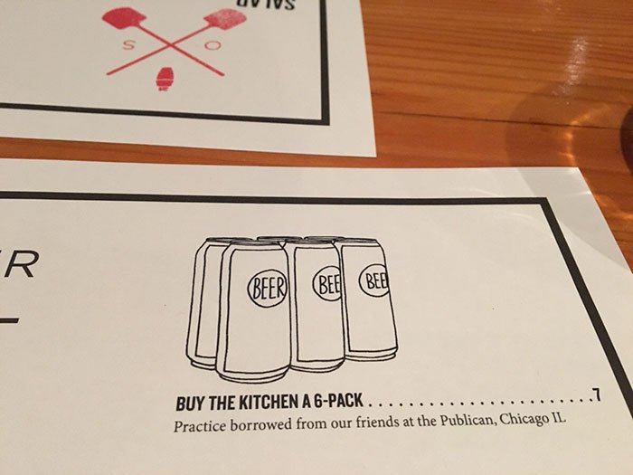 This restaurant gives you the option to buy a six pack for the kitchen crew.