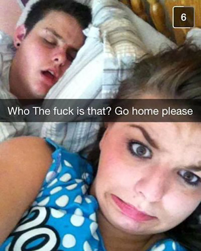 one night stand snapchat - Who The fuck is that? Go home please