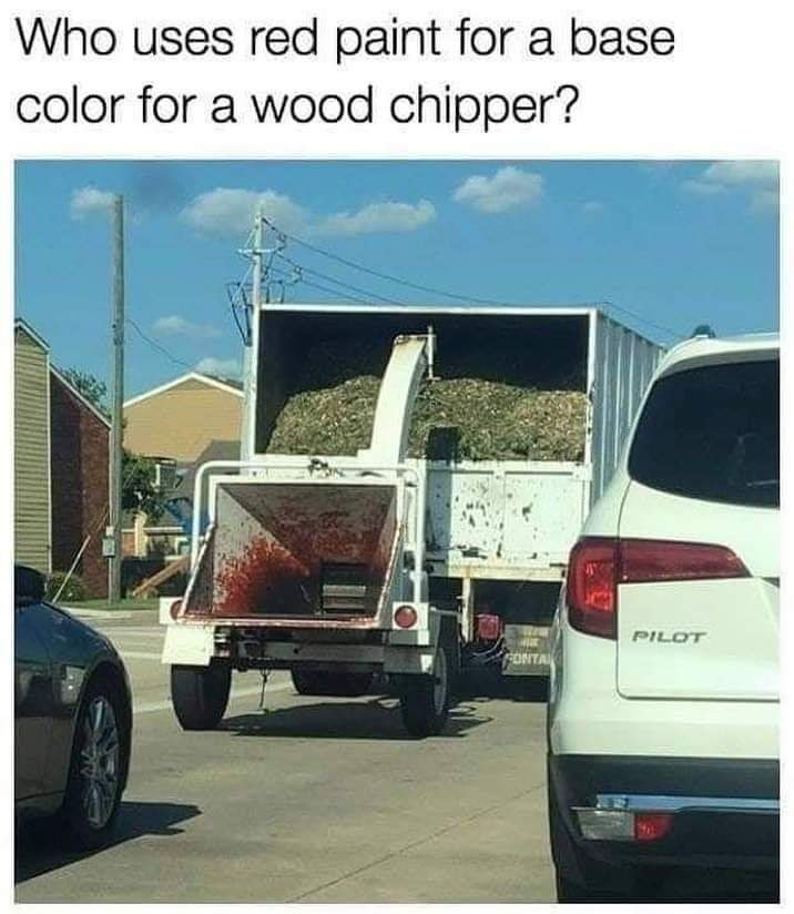 Who uses red paint for a base color for a wood chipper? Pilot