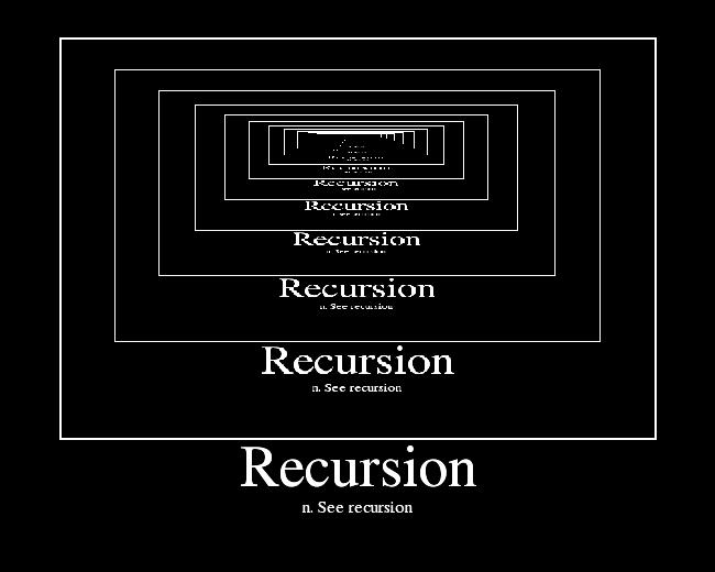 n. See recursion