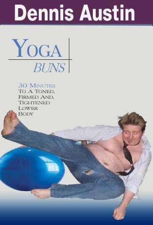 The Dennis Austin workout.