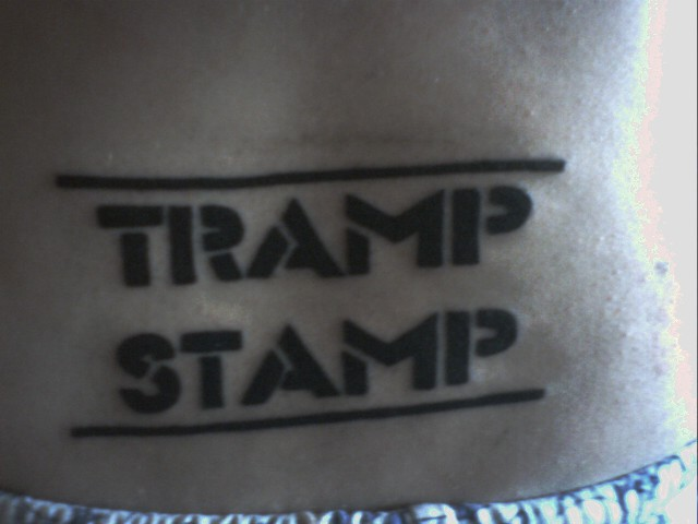 MY 1ST TATTOO- I WANTED A SPECIAL TRAMP STAMP