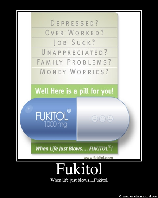 When life just blows.....Fukitol