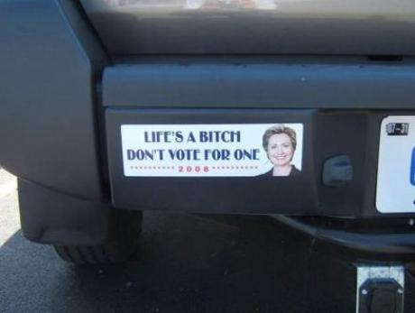 a bitch, don't vote for her!