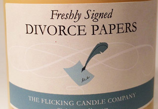 "Nothing like the fresh crisp scent of the ""Freshly Signed Divorce Papers"" candle.  These candles are actually real, you can get one via <a href=""http://ebaum.it/1pWQD1e"" target=""_blank"">Flick Candles</a>."